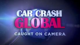 Car Crash Global: Caught On Camera - Episode 2