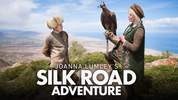 Joanna Lumley's Silk Road Adventure - Episode 1