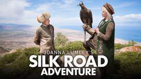 Joanna Lumley Silk Road - Episode 1