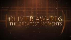 Olivier Awards - The Greatest Moments - Episode 05-04-2020